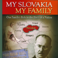 The cover of the book, My Slovakia, My Family by John Palka '60