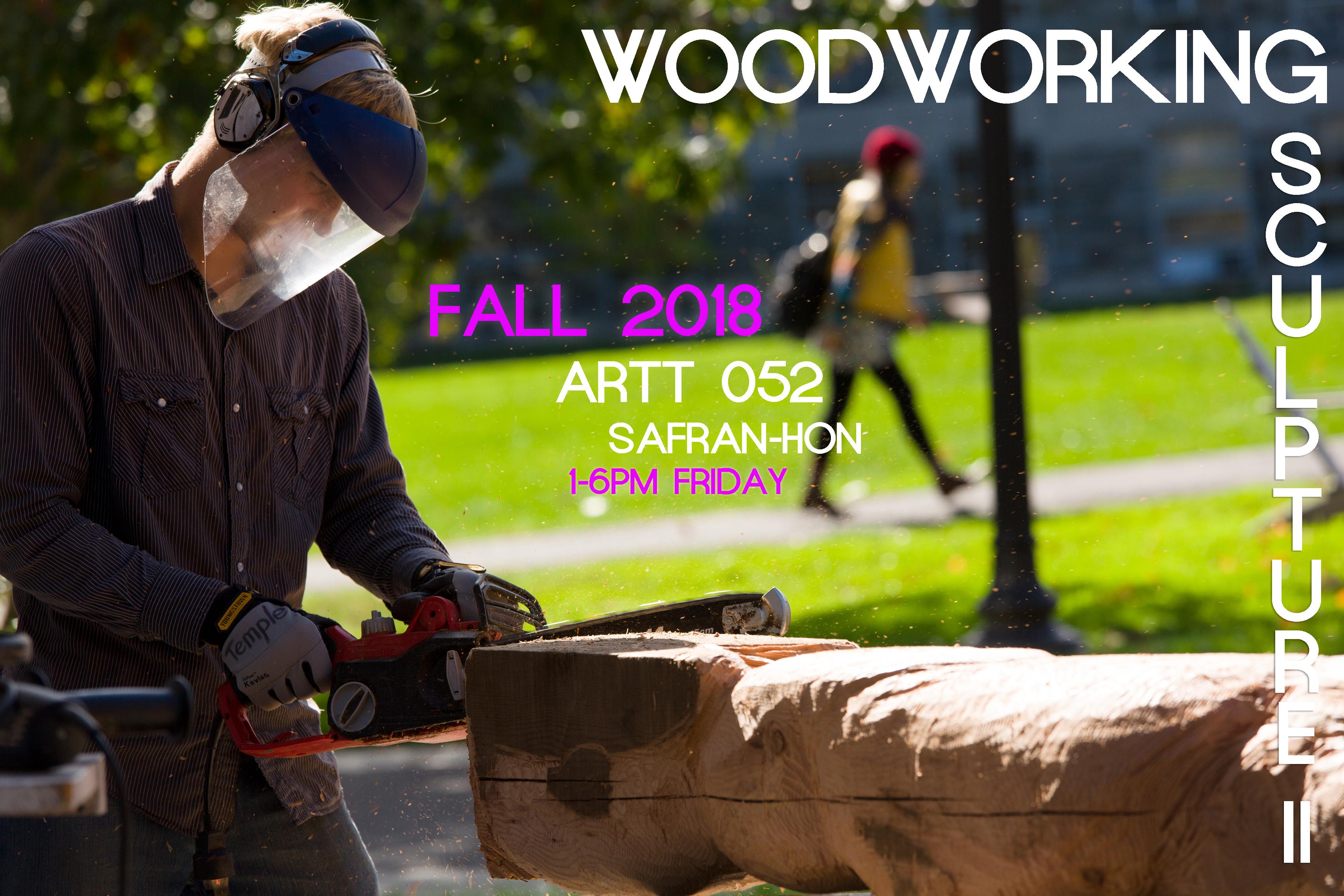 Sculpture II, Woodworking class