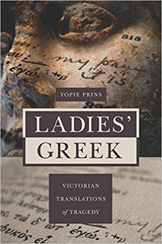 Ladies' Greek by Yopie Prins