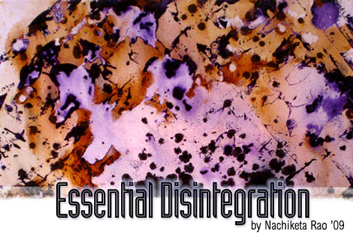 Essential Disintegration