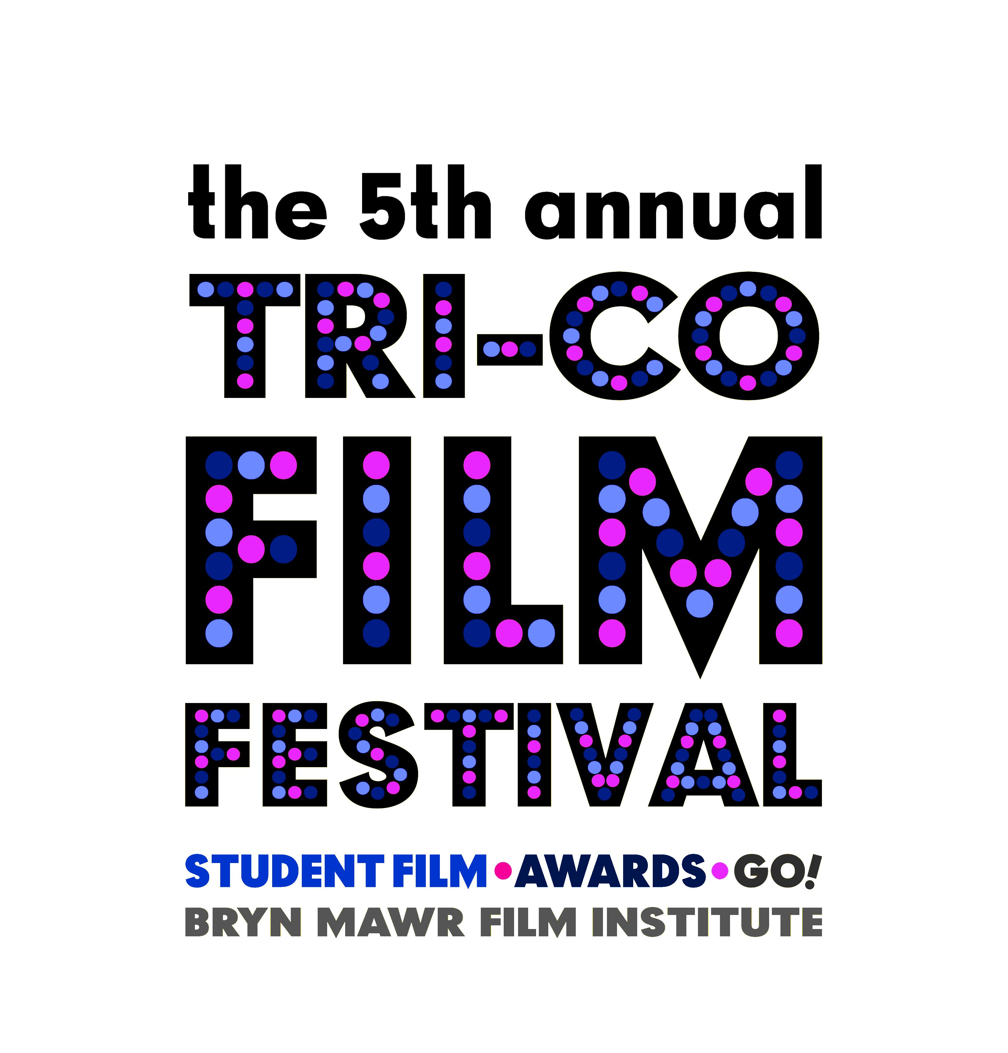 the 5th annual tri-co film festival