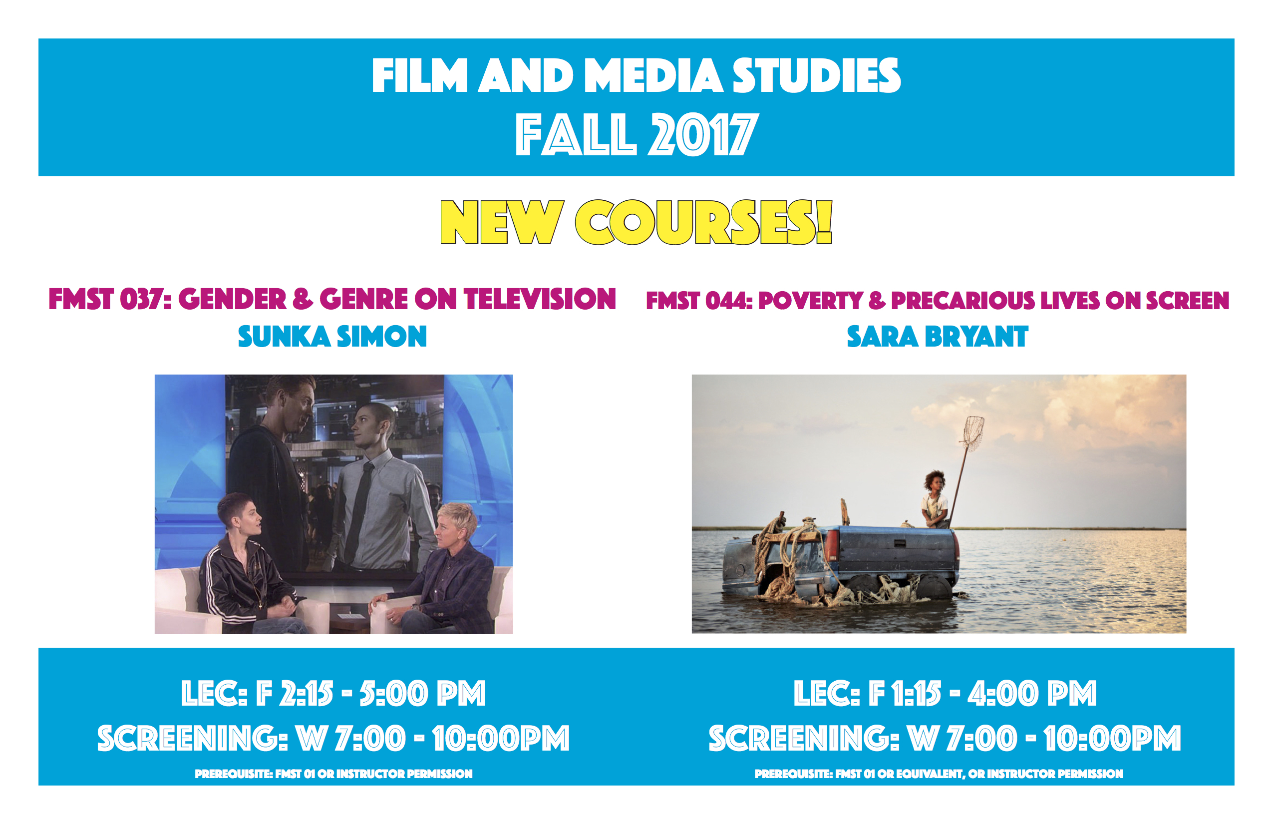 poster highlighting the new courses for FMST's fall 2017 semester