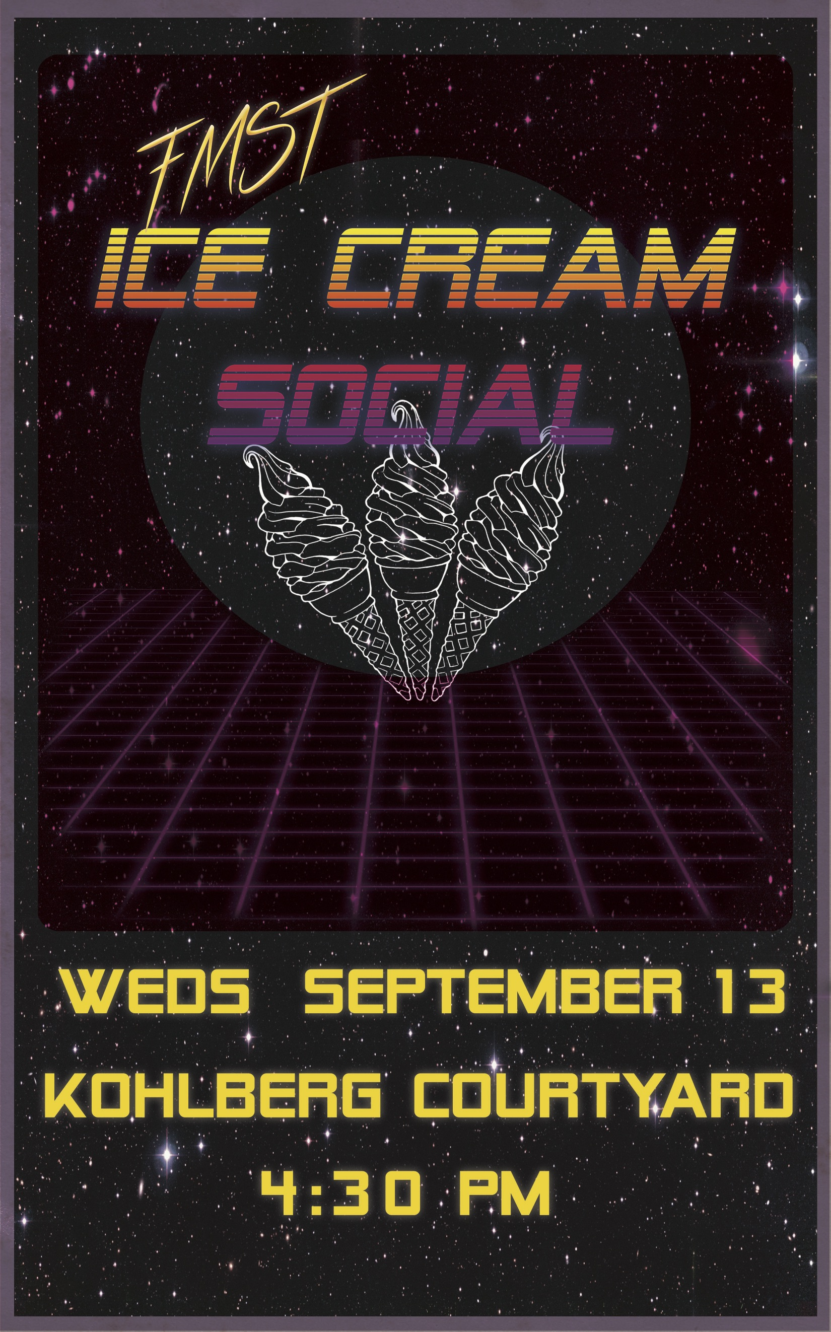 poster advertising FMST ice cream social to be held 9/13/17 at 4:30PM in Kohlberg Courtyard