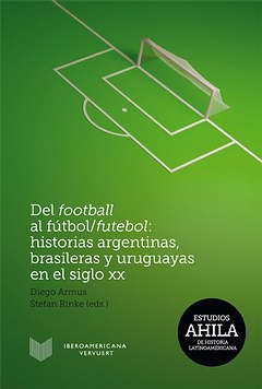 The cover of the book, Del football al fútbol/futebol
