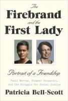 "Cover image for ""The Firebrand and the First Lady"""