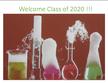 Welcome Class of 2020 to Chemistry & Biochemistry