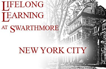 Lifelong Learning at Swarthmore: New York City