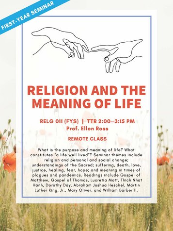 RELG 011. FYS: Religion and the Meaning of Life Spring 2021 poster