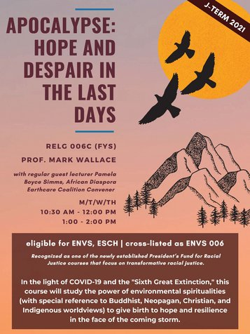 RELG 006C. FYS: Apocalypse: Hope and Despair in the Last Days J-Term 2021 poster