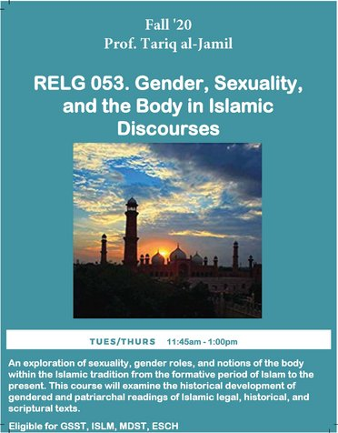 RELG 053. Gender, Sexuality, and the Body in Islamic Discourses course poster Fall 2020