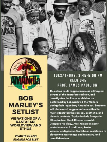 RELG 045. Bob Marley's Setlist: Vibrations of a Rastafari Worldview and Ethos Spring 2021 poster