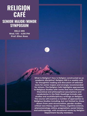 RELG 095. Religion Café: Senior Symposium poster