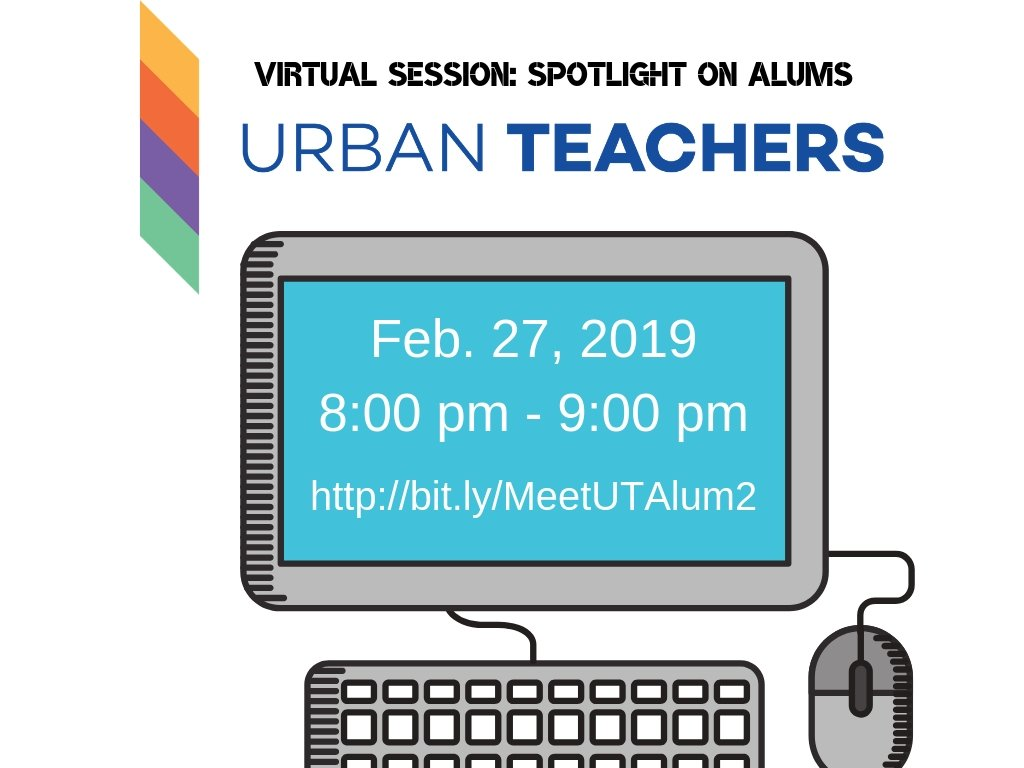 Virtual Session Urban Teachers Spotlight on Alums