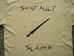 2010 shirt back: segfault slayer