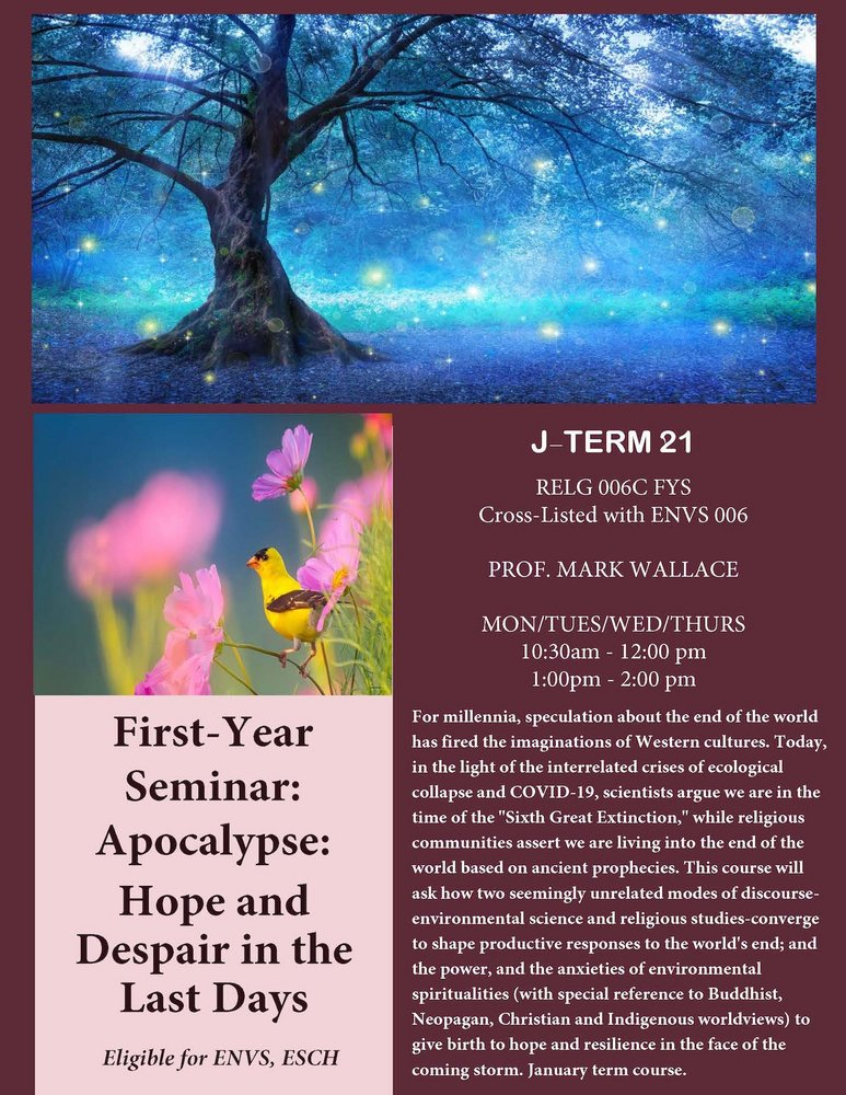 RELG 006C: FYS: Apocalypse: Hope & Despair in the Last Days course poster January Term 2021