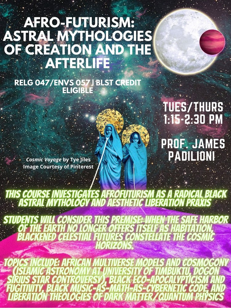 RELG 047. Afro-Futurism: Astral Mythologies of Creation and the Afterlife poster