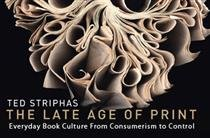 Ted Striphas Lecture on Privacy and Property in the Late Age of Print