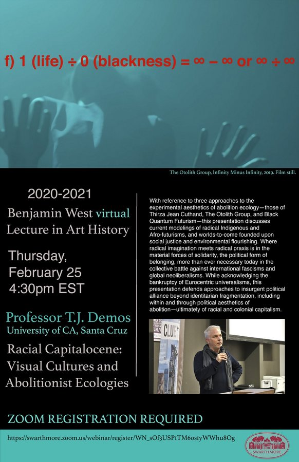 Swarthmore College 2020-2021 Benjamin West Lecture in Art History
