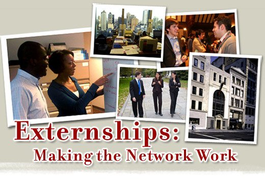 Externships: Making the Network Work