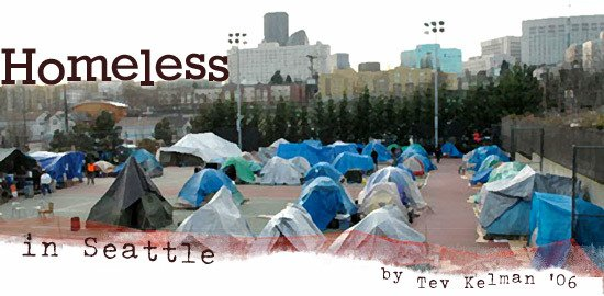 Homeless in Seattle By Tevye Kelman '06