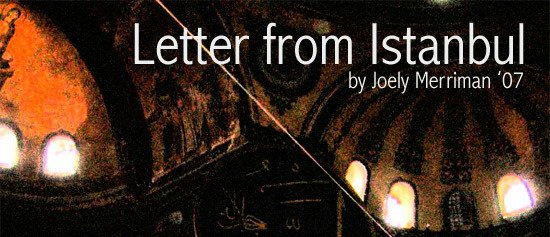 Letter from Istanbul by Joely Merriman