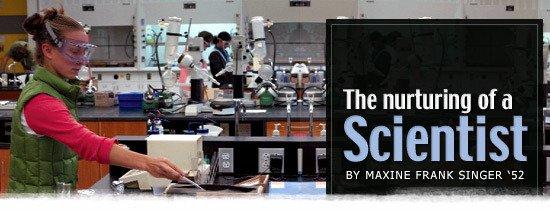 The Nurturing of a Scientist By Maxine Frank Singer '52