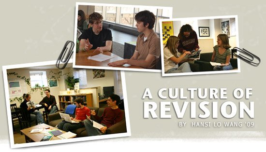 A Culture of Revision by Hansi Lo Wang '09
