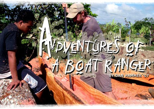 Adventures of a Boat Ranger by Dan Hammer '07