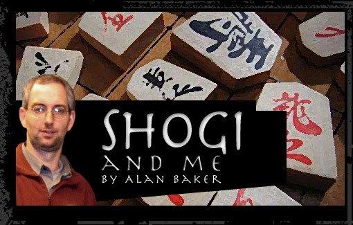 Shogi and Me by Alan Baker