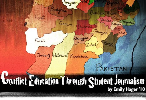 Conflict Education Through Student Journalism by Emily Hager '10