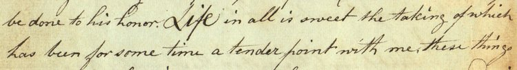 Evans quotation: Life in all is sweet the taking of which has been for some time a tender point with me