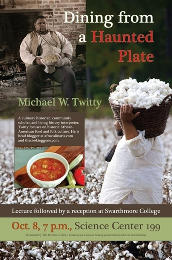 "Poster for ""Dining from a Haunted Plate"" talk, to be given by Michael W. Twitty on October 8."