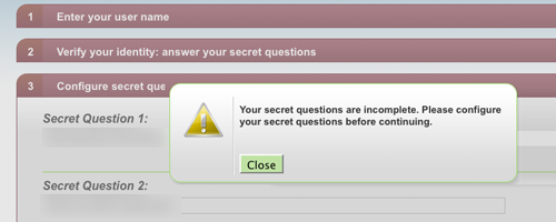 Secret questions must be filled out