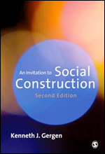 An Invitation to Social Construction, 2nd edition