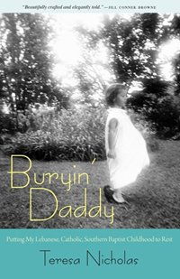 Teresa Nicholas '76/Buryin' Daddy