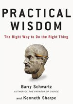 Practical wisdom barry schwartz pdf download