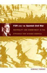 FDR and the Spanish Civil War
