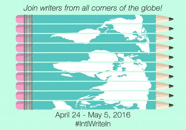 """Poster for the Spring 2016 International Write-In: """"Join writers from all corners of the globe! April 24 - May 5, 2016 #IntlWriteIn"""""""