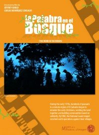 """Flier for """"La Palabra en el Bosque"""" or """"The Word in the Woods"""" screening during the Memory, Oral History, and Documentary Filmmaking in Latin America event."""