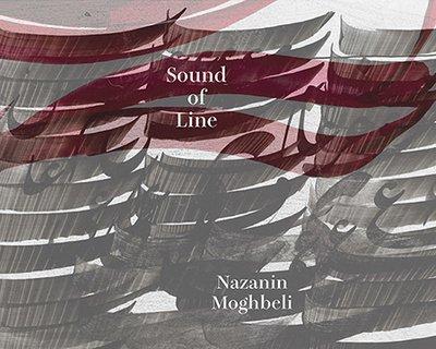 Nazanin Moghbeli, Sound of Line
