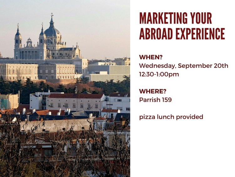 marketing your abroad experience wednesday september 20th 12:30PM parrish 159 pizza lunch provided