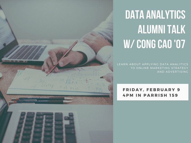 data analytics alumni talk with cong cao '07 friday february 9th 4pm in Parrish 159
