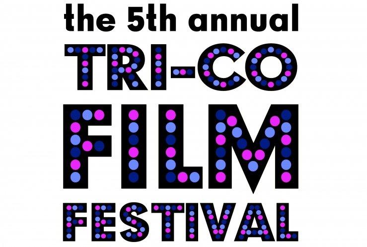 The fifth annual Tri-Co Film Festival