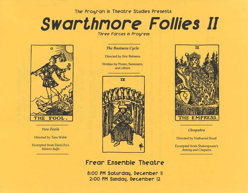 The Second Annual Swarthmore Follies