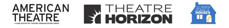 Logos for American Theatre Magazine, Theatre Horizon and Art Houses