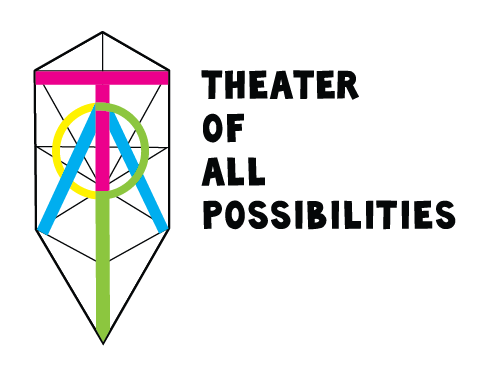 """A geometric logo of thin black lines behind neon letters that spell out TOAP on a white background. Black text reads """"Theater of All Possibilities"""""""