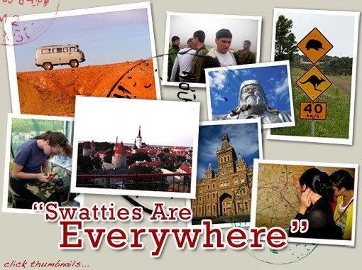 Swatties are Everywhere!