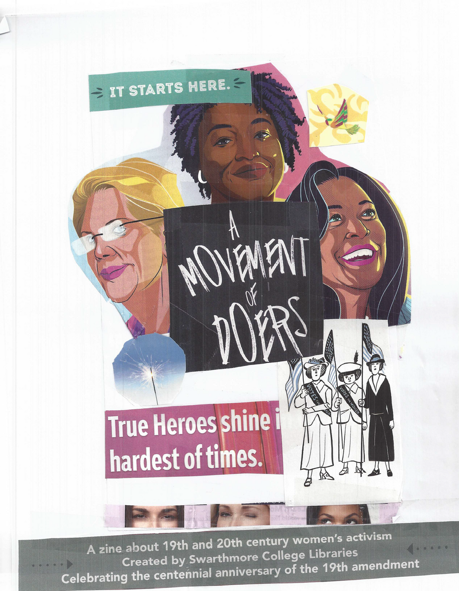 """Title page for """"A zine about 19th and 20th century women's activism. Created by Swarthmore College Libraries. Celebrating the centennial anniversary of the 19th amendment"""""""