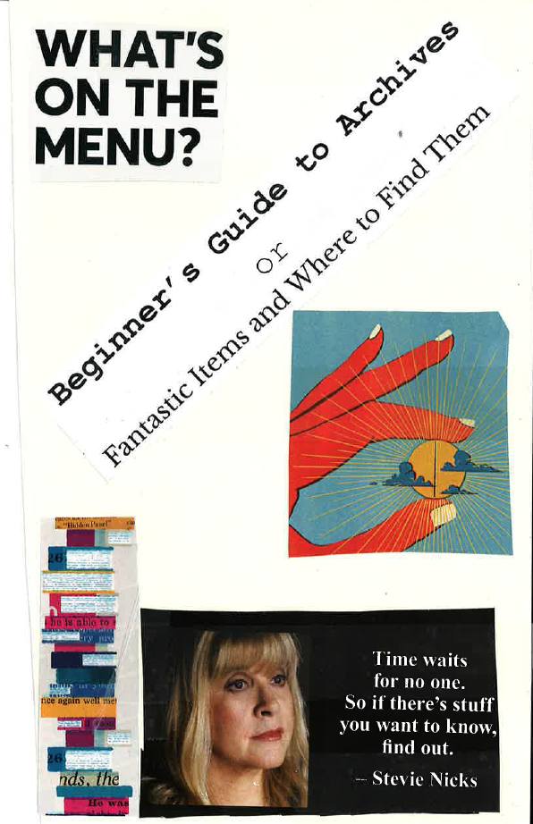 "Zine Cover Screenshot for ""Beginner's Guide to Archives"" or ""Fantastic Items and Where to Find Them"""